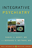 Integrative Psychiatry (Weil Integrative Medicine Library)