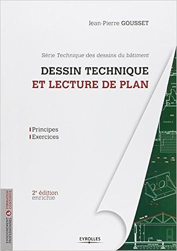 Amazon Fr Dessin Technique Et Lecture De Plan Principes