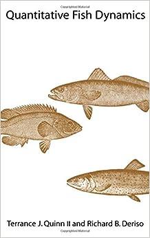 Quantitative Fish Dynamics (Biological Resource Management)