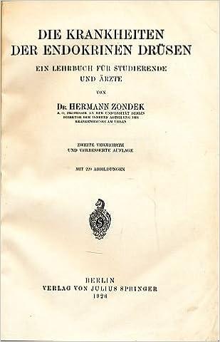 Die Krankheiten der endokrinen Drüsen. Ein Lehrbuch für Studierende ...