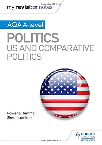 My Revision Notes: AQA AS/A-level Politics: US Politics