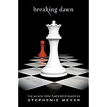 Breaking Dawn (The Twilight Saga Book 4)