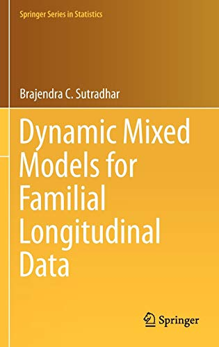 Dynamic Mixed Models for Familial Longitudinal Data (Springer Series in Statistics)