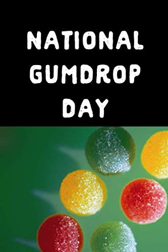 National Gumdrop Day: February 15th Gift:This is a blank, lined journal that makes a perfect National Gumdrop Day gift for men or women. It