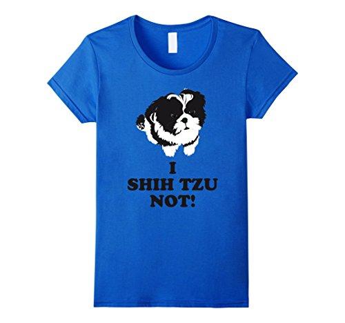 Womens I Shih Tzu Not T-shirt XL Royal Blue (Shih Tzu Blue)