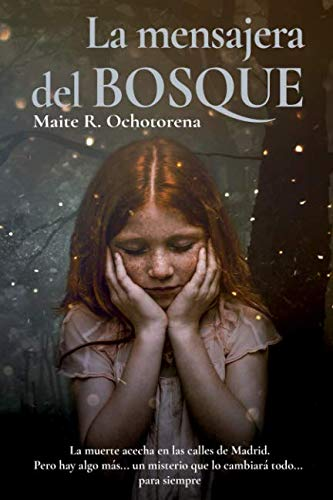 La Mensajera del Bosque (Spanish Edition)