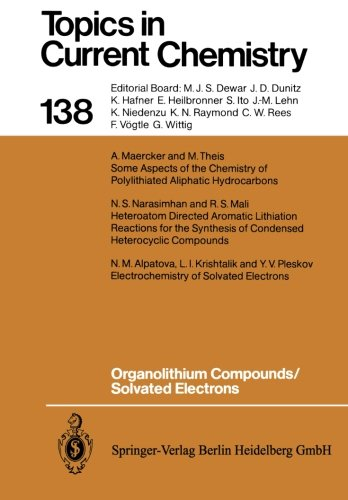 Organolithium Compounds - Organolithium Compounds/Solvated Electrons (Topics in Current Chemistry)
