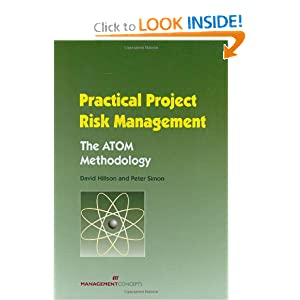 Practical Project Risk Management: The ATOM Methodology David Hillson and Peter Simon