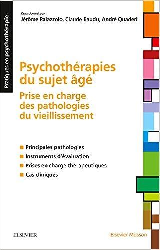 Psychothérapies du sujet âgé : Prise en charge des pathologies du vieillissement: Collectif: 9782294750489: Amazon.com: Books