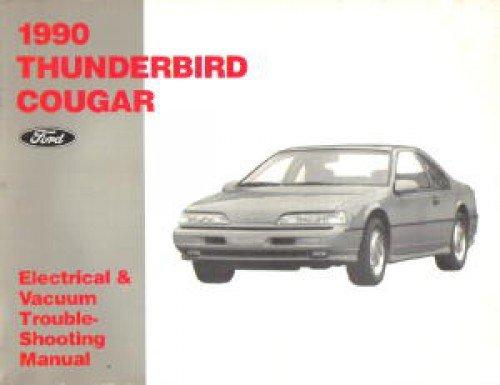 Cougar Vacuum (U-1990-TC-EVTM Used 1990 Ford Thunderbird Mercury Cougar Electrical Vacuum Troubleshooting Manual)