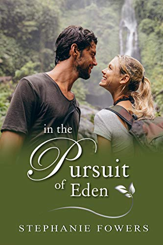 In the Pursuit of Eden: A Treasure Hunt Suspense (Adventurous Romantics) (Best Hiking In The Caribbean)