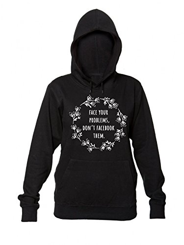 Your con da Women's Don't Problems Donna Them Face Sweatshirt Hooded Cappuccio Felpa Facebook aWAgqgUwd
