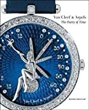 img - for Michael Serres: Van Cleef & Arpels : The Poetry of Time (Hardcover); 2010 Edition book / textbook / text book