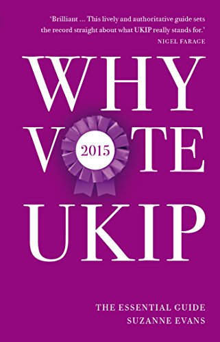 Why Vote UKIP 2015: The Essential Guide