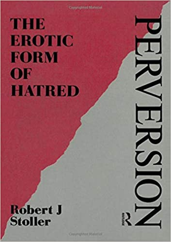 Erotic form hatred library maresfield perversion pics