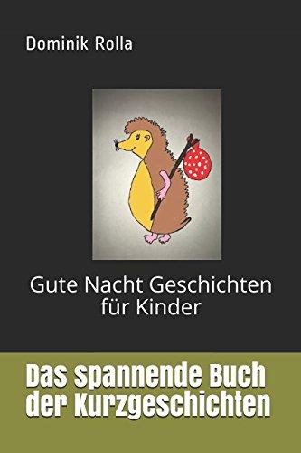 Das spannende Buch der Kurzgeschichten: Gute Nacht Geschichten  [Rolla, Dominik] (Tapa Blanda)