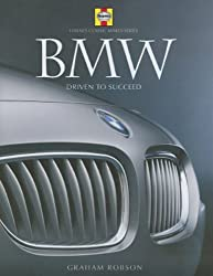 BMW: Driven to Succeed (Classic Makes Series)