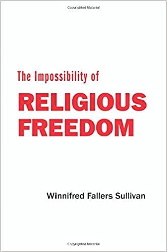 the impossibility of religious dom winnifred fallers sullivan  the impossibility of religious dom winnifred fallers sullivan 9780691130583 com books