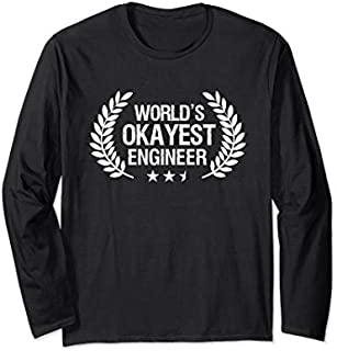 Engineer s For Men Funny World's Okayest Engineer Gifts Long Sleeve T-shirt | Size S - 5XL