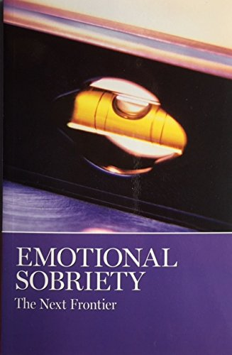 Emotional Sobriety The Next Frontier (Selected Stories from the AA Grapevine)