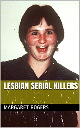 Lesbian Serial Killers