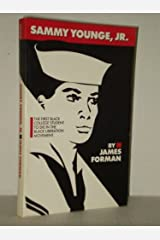 Sammy Young Jr.: The First Black College Student to Die in the Black Liberation Movement by James Forman (1986-10-02) Paperback