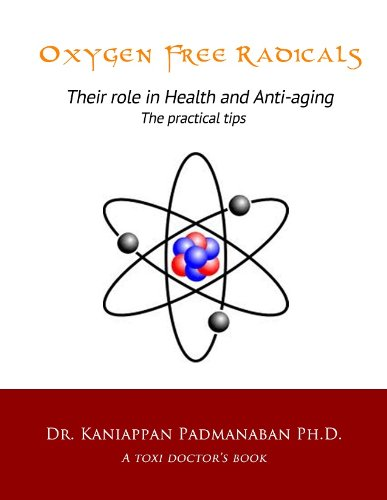 41NohzYzsSL - Oxygen Free Radicals Their role in Health and Anti-aging The practical tips