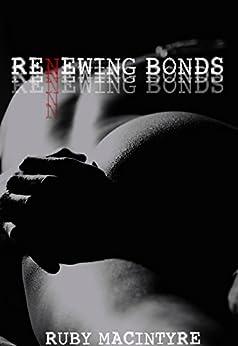Renewing Bonds (Bonds of Truth Book 2) by [MacIntyre, Ruby]