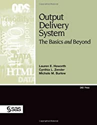 Output Delivery System:: The Basics and Beyond