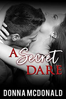 A Secret Dare by [McDonald, Donna]