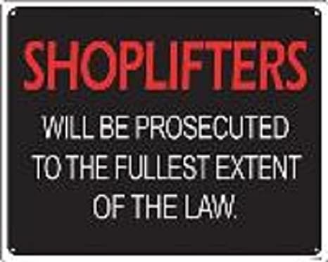 Amazon com: Shoplifters 8''x10'' Metal Novelty Silly Signs