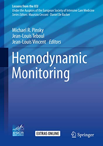 Hemodynamic Monitoring (Lessons from the ICU)