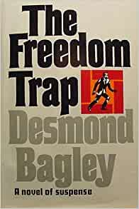 a report of book no 4 the freedom trap by desmond bagley Forum volume 128 view  precedential effect of decisions with no majority  and in so doing will determine whether the religious freedom and.