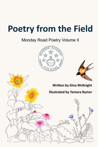 Poetry from the Field (Monday Road Poetry) (Volume 2)