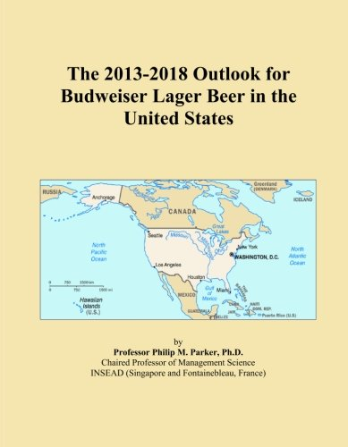 the-2013-2018-outlook-for-budweiser-lager-beer-in-the-united-states