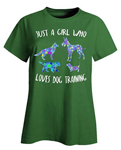 Just A Girl Who Loves Dog Training - Ladies T-Shirt Irish Green