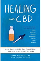 Healing with CBD: How Cannabidiol Can Transform Your Health without the High Paperback