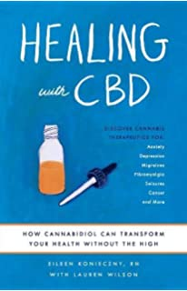 Healing With Hemp CBD Oil: A Simple Guide to Using Powerful and