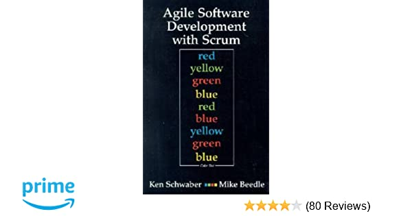 Agile software development with scrum series in agile software agile software development with scrum series in agile software development ken schwaber mike beedle 9780130676344 amazon books fandeluxe Images