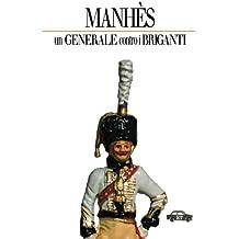 Manhès: un generale contro i briganti