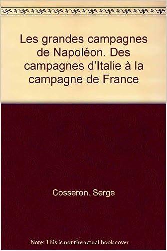Livre Les grandes campagnes de Napoléon pdf, epub ebook
