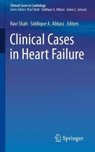 Clinical Cases in Heart Failure (Clinical Cases in Cardiology)