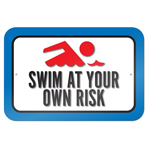 "Swim At Your Own Risk 9"" x 6"" Metal Sign"