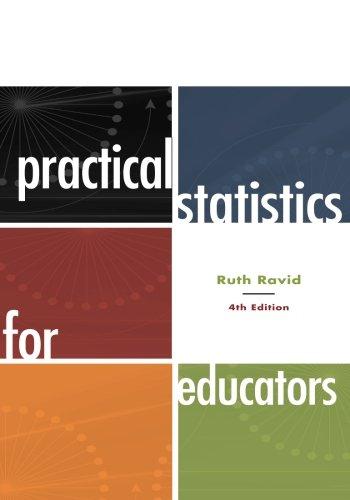 Practical Statistics for Educators, 4th Edition