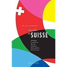 Nouvelles de Suisse: Récits de voyage (Miniatures) (French Edition)
