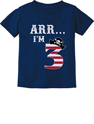 ARR I'm 3 Pirate Birthday Party Three Year Old Toddler/Infant Kids T-Shirt 3T -