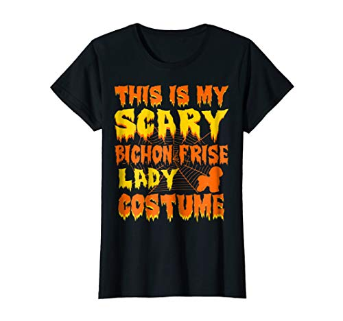 Womens This Is My Scary Bichon Frise Lady Costume Halloween Tshirt ()