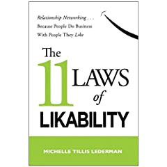 Learn more about the book, The 11 Laws of Likability: Relationship Networking