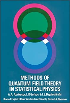 Book Methods of Quantum Field Theory in Statistical Physics (Dover Books on Physics) [Paperback] [1975] (Author) A. A. Abrikosov
