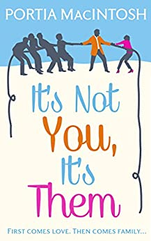 It's Not You, It's Them by [MacIntosh, Portia]